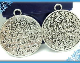 2 Large Antiqued Silver Sister Pendants - Sisters Always, Friends Forever Pendants 42mm PS29