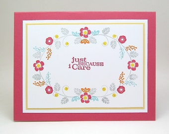 just because I care card - anytime cards - encouragement card