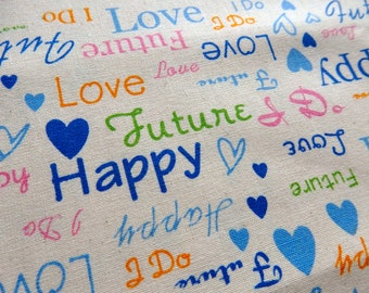 Wedding Text Cotton Fabric with Blue Hearts - Fat Quarter; Love Future Happy I Do; Blue Yellow Green Pink White; Wedding Text Print