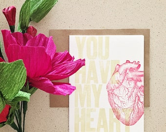 You have my heart anatomical drawing letterpress card