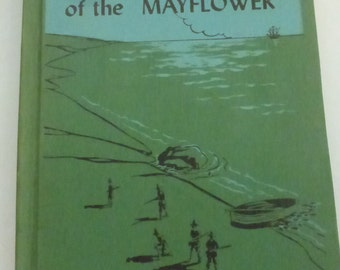 Vintage Childrens Book Children of the Mayflower by Mildred Houghton Comfort Picture by Charles J. Peitz