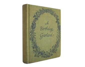 A Birthday Garland - first edition from 1949, illustrated poetry for every day of the year - Free US Shipping