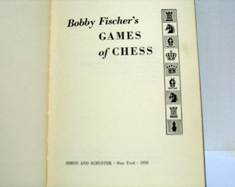 Vintage Bobby Fischers Games of Chess Book First Press 1959 Simon & Schuster