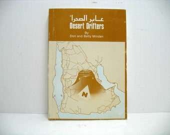 Desert Drifters by Don & Betty Minden Private Press Book 1st Ed. 1986