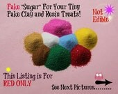 RED Fake Sugar Sprinkles for Kawaii Sweets Miniature Food Clay Food Charms