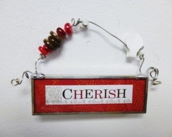 """Stained Glass ~ """"Little Bits"""" ~ Cherish & Faithful Friend Hanging Quotes"""