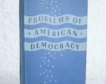 Problems of American Democracy 1940 Textbook