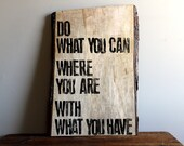 Do What You Can - Wide Wooden Plank Artwork - Inspirational Artwork made from Sustainably Harvested Wood