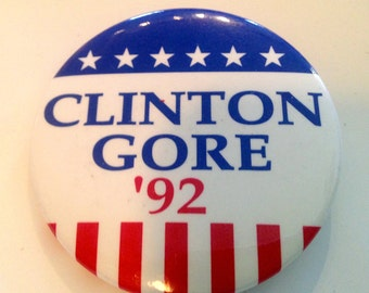 1992 Clinton Gore Presidential Election Political Button