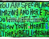 You Are Special and Amazing Print on Wood Canvas
