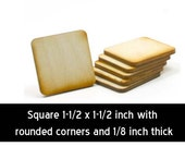 Unfinished Wood Square - 1-1/2 inches by 1-1/2 inches and 1/8 inch thick with rounded corners wooden shapes (SQRD05)