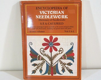 Encyclopedia of Victorian Needlework Volume 1
