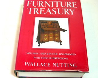 Furniture Treasury Mostly Of American Origin By Wallace Nutting, Volumes I and II in One