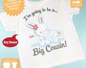 Girl's Bunny I'm Going to Be A Big Cousin Onesie or Tee Shirt, Personalized Big Cousin Shirt, Bunny Shirt with Unknown Baby (11112012a)