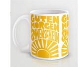 Coffee Mug - Mug - Guten Morgen Sonnenschein - Gift - Ceramic Mug - Coworker gift - German - Raw Art Letterpress - Good morning Sunshine art