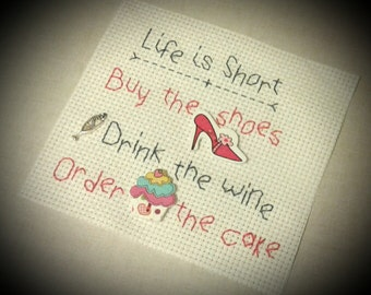 Stitched Quote 'Life is Short'