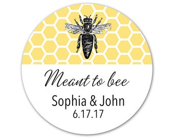 Personalized Wedding Stickers - Favor Labels - Meant to bee - Honey Stickers - Bee Labels - Custom Wedding Stickers - Bridal Shower Labels