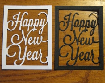 6 Happy New Year Die Cuts: White or Black Choose Colors Celebrate Stamping supplies card