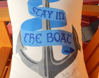 "STAY In the BOAT indoor outdoor pillow 15""x20"" (38x50cm) boating sailing whitewater LDS nautical anchor hand painted Crabby Chris™ Original"
