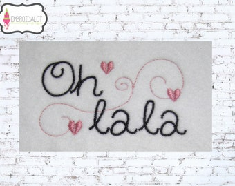 French text machine embroidery design. Oh La La. Simple and fast stitch out to add a Parisian touch to your project. Cute French embroidery.