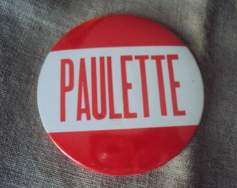 "Large 3 1/2 "" Vintage 50s  Amusement Park Red and White NAME Badge Pin PAULETTE"