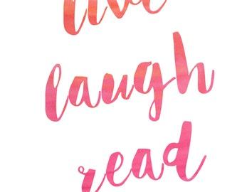 live laugh read 1