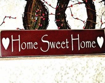 Primitive Country Sign / Home Sweet Home - Painted Wall Sign, Home Sign, Wall Hanging, Housewarming gift, New Home gift