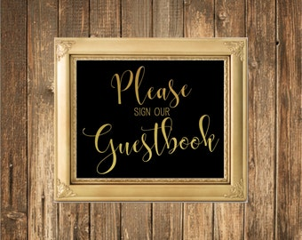 REAL Gold Foil Wedding Sign-Please Sign our Guest Book-Gold Foil Printed Wedding Signs