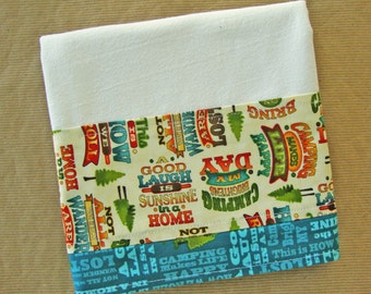 Camping Slogan Flour Sack Towel - Cabin Outdoors Themed Kitchen Dish Towel - Lint Free Tea Towels - Fabric Trimmed Towel - Embellished Towel