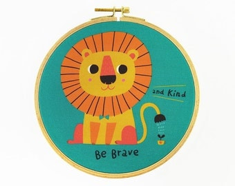 Be Brave and Kind The Little Lion Hoop Art - Canvas Print in Embroidery Hoop - Fabric Gallery Wall Art - Motivational Nursery Wall Art