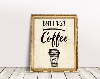 But First Coffee/8x10 Coffee Art Print/Coffee print/Coffee lover print/Funny print/Humour print/Kitchen print/Prints