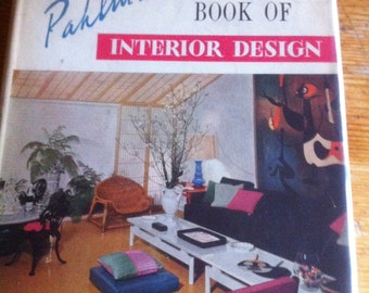 The Pahlmann Book of Interior Design signed by his pr person 1955 mid century
