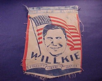 1940 Willkie Flag Wendell Willkie Small Silk Screened Flag Political Memorabilia