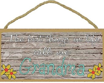 """The Best Things In Life Call Me Grandma Loving Grandmother Sign Plaque 5""""x10"""""""