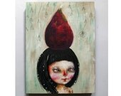folk art Original girl painting fig mixed media art painting on wood canvas 8x6 inches - Don't give a fig