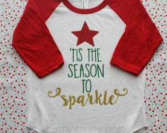 pretty festive Tis the Season to Sparkle raglan shirt