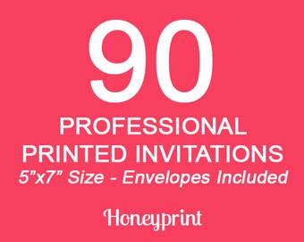 90 PRINTED INVITATIONS with Envelopes Included, Professional Press Printing, US Shipping Included