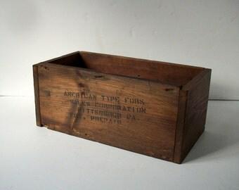 Vintage Wood Box / American Type FDRS Sales Corporation / Handmade Wood Box / Reclaimed Materials / Rustic Wood Box / Distressed Wood Box