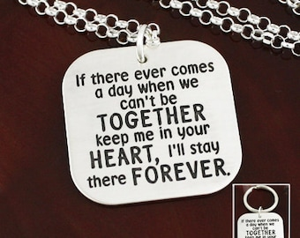 If There Ever Comes a Day - Inspirational Sterling Silver Necklace / Key Ring