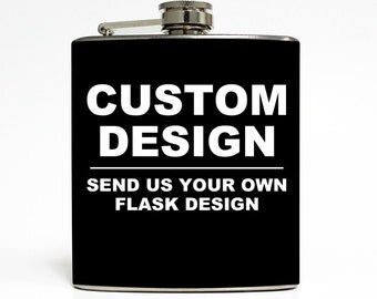 Custom Whiskey Flask - Create Your Own Flask Design - Personalized Event Groomsmen Bridesmaid Gift Stainless Steel 6 oz Liquor Flask LC-8888