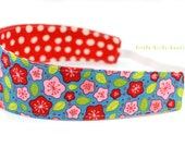 Reversible Fabric Headband- Girls, Children, Toddler, in Pink, Green, Red Floral on Blue