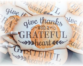 Give with a grateful heart - Thankful - Thanksgiving - Gift/Hang tags (10)
