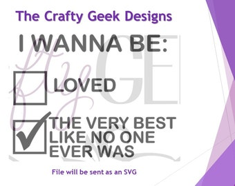Be The Very Best Like No One Ever Was SVG File