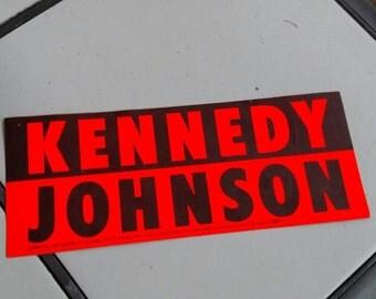Kennedy/Johnson bumper sticker
