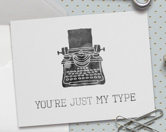 Cute Valentine Card, Cute Love Card, You're Just My Type, Vintage Typewriter, 5.5 x 4.25 Inch (A2), Love Card,Card for Boyfriend, Girlfriend