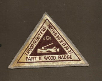 Vintage Boy Scout Badge Part II WOOD BADGE Troop Scouters Large Triangle Shaped Badge
