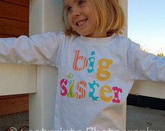 BIG SISTER Shirt or Bodysuit - Perfect for Pregnancy Announcement -  Choose Sleeve Length and Shirt Color