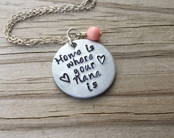 "Nana Necklace, Hand-Stamped Jewelry ""Home is where your Nana is"" with hearts, and an accent bead in your choice of colors"