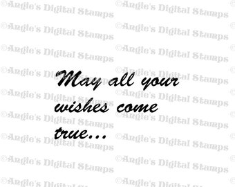 May All Your Wishes Quote Digital Stamp Image