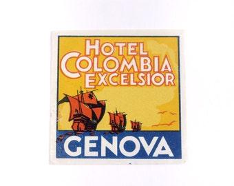 Vintage hotel luggage label, Hotel Columbia Excelsior, Genova, Genoa, Italy, original unused paper ephemera, decal, sticker, baggage, ships
